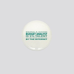 Good Budget Analyst Mini Button